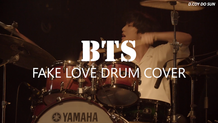 "[D.COY_DO SUN] FAKE LOVE DRUM COVER ( From ""BTS"")"