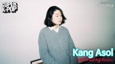 Arirang Radio (Super K-Pop / Kang Asol 강아솔)