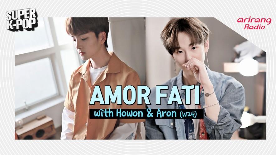 Amor Fati with Howon & Aron (W24)