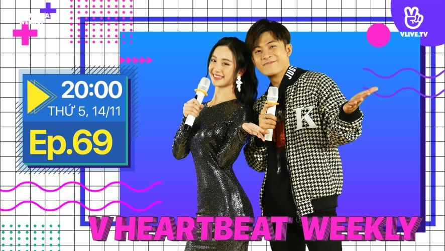 V HEARTBEAT WEEKLY - Tập 69