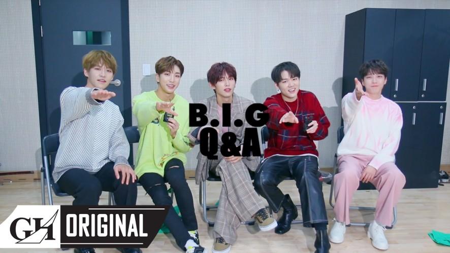 B.I.G(비아이지) Q&A