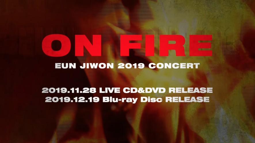 EUN JIWON - 2019 CONCERT [ON FIRE] LIVE CD & DVD & [1 THE LAND] Blu-ray Disc REALEASE