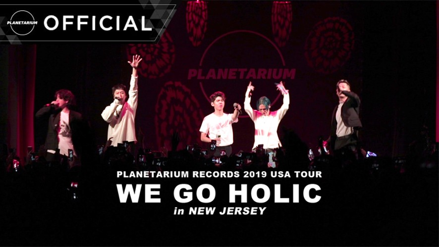 Planetarium Records (PLT) 'WE GO HOLIC' USA Tour in NEW JERSEY