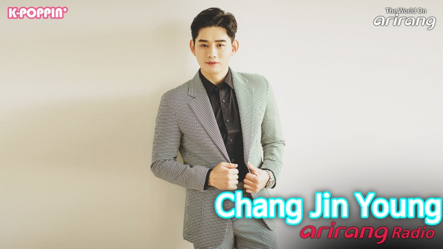 Arirang Radio (K-Poppin'/ Chang Jin Young 장진영)