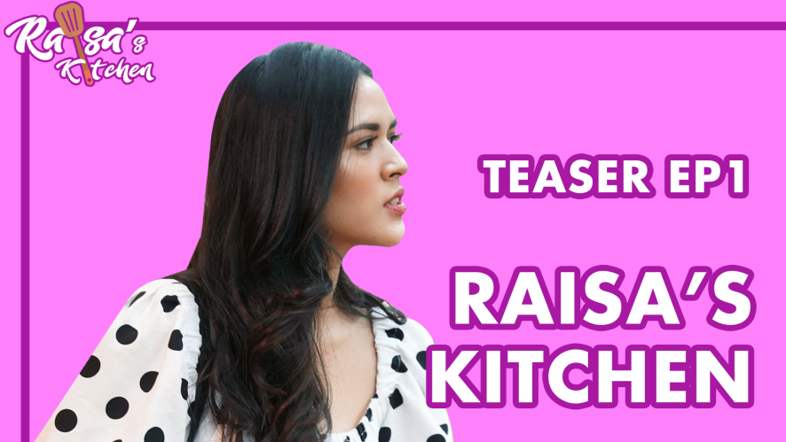 RAISA'S KITCHEN TEASER  EP 1