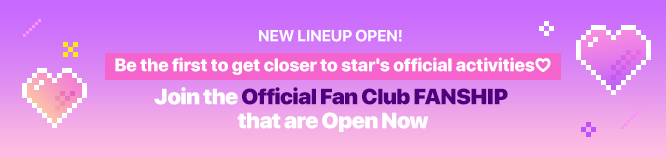 Join the Official Fanclub FANSHIPs Now!