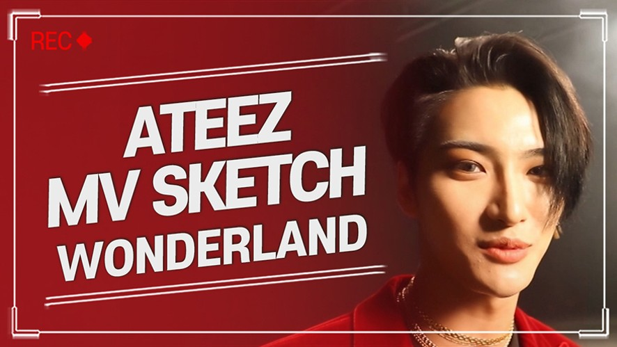 ATEEZ(에이티즈) 'Wonderland' MV Shooting Sketch