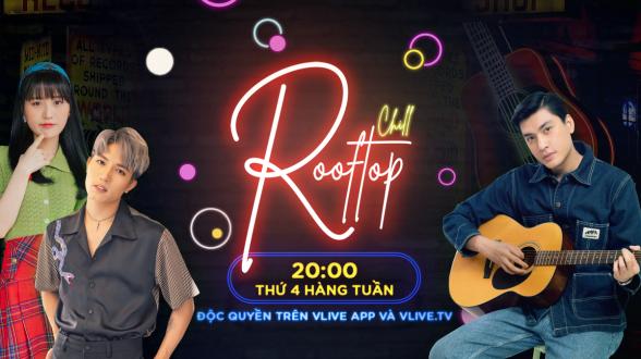 Rooftop Chill - Khách mời Han Sara & Anh Tú