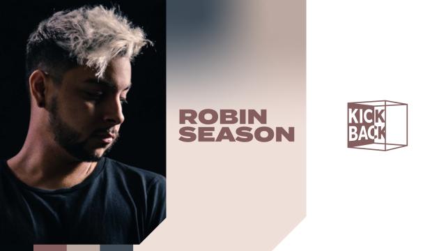 Robin Season 의 킥백 라이브