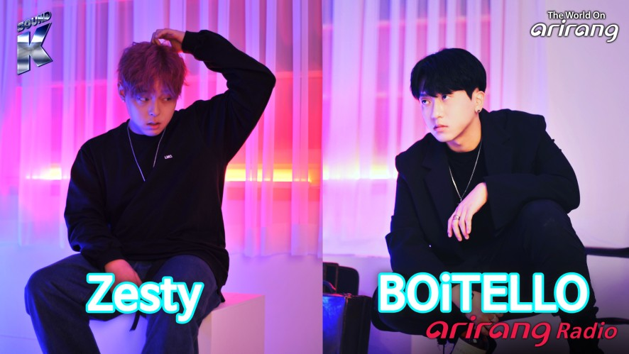 Arirang Radio (Sound K / BOiTELLO 보이텔로 & Zesty 제스티)