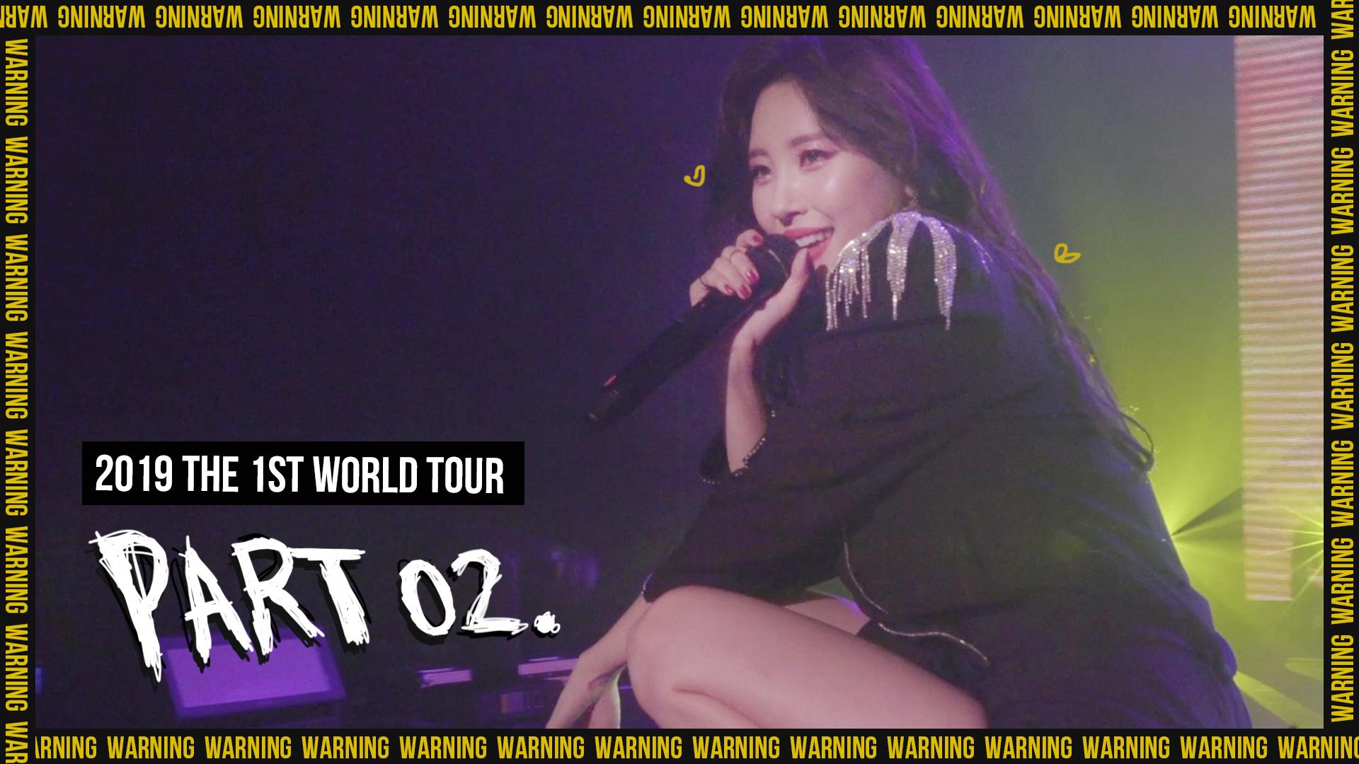 선미(SUNMI) - 2019 THE 1ST WORLD TOUR 'WARNING' PART.02