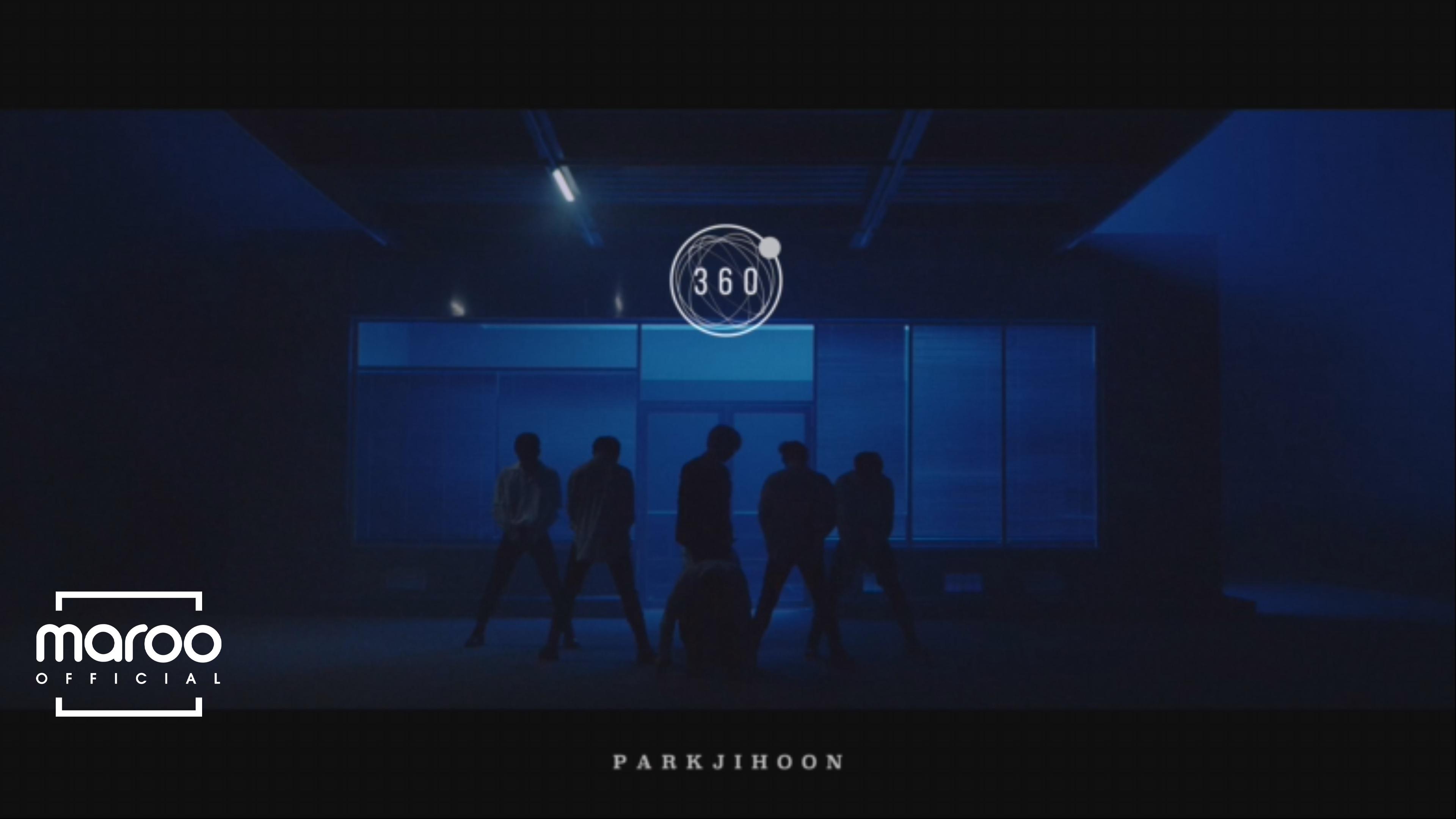 박지훈(PARK JIHOON) '360' M/V (Performance Ver.)