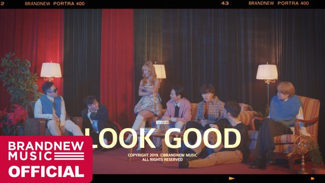 BRANDNEW YEAR 2019 'LOOK GOOD' M/V