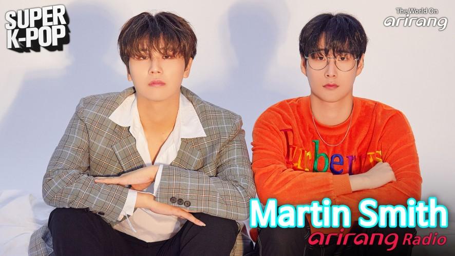 Arirang Radio (Super K-Pop / Martin Smith 마틴스미스)