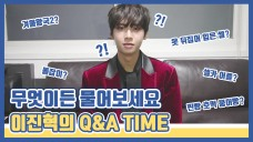 [Real JIN'HYUK+] Ask Anything! LEE JIN HYUK's Q&A TIME