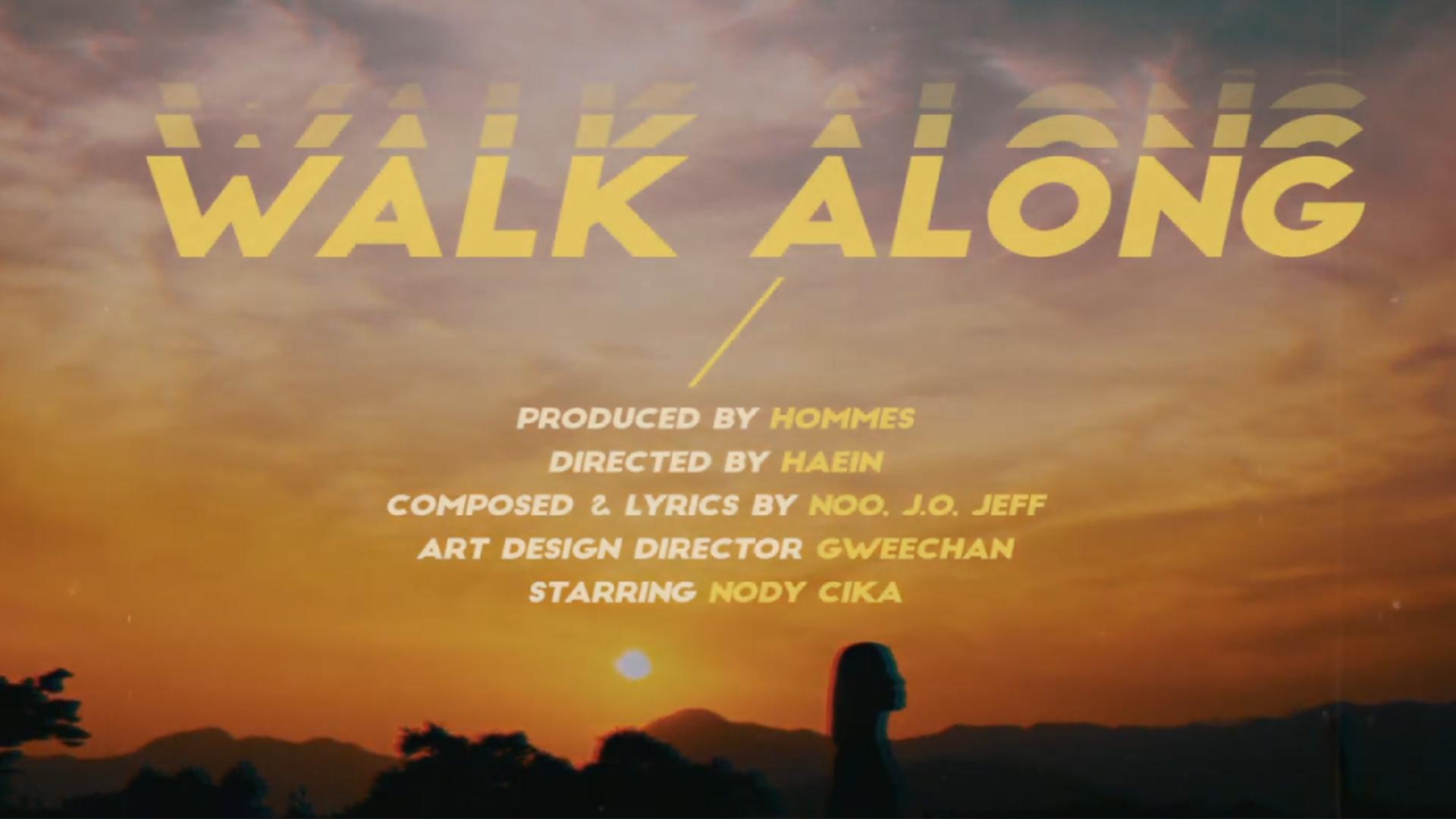 [MV] Nody Cika(노디시카) - Walk along