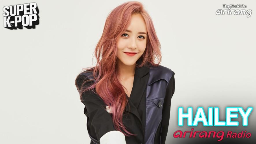 Arirang Radio (Super K-Pop / HAILEY 헤일리)