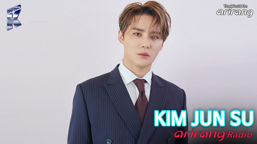 Arirang Radio (Sound K / KIM JUN SU 김준수)