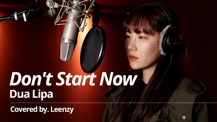 [LIVE] Dua Lipa - Don't Start Now (Covered by Leenzy)