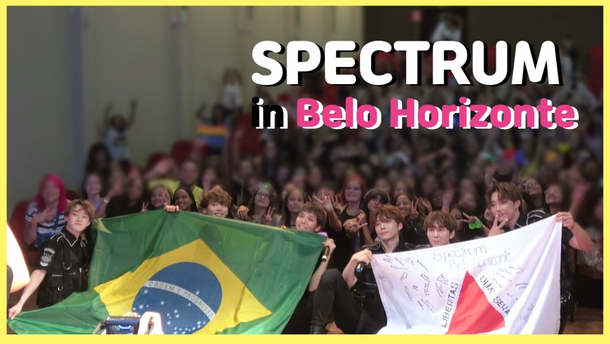 [SPECTRUM TOUR #05] SPECTRUM in Belo Horizonte