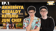 [EP.1] AKHIRNYA GERALDY KETEMU JUN CHEF - ULTIMATE COOKING BATTLE