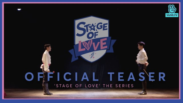 [SOL - 'STAGE OF LOVE' THE SERIES] - Official Teaser