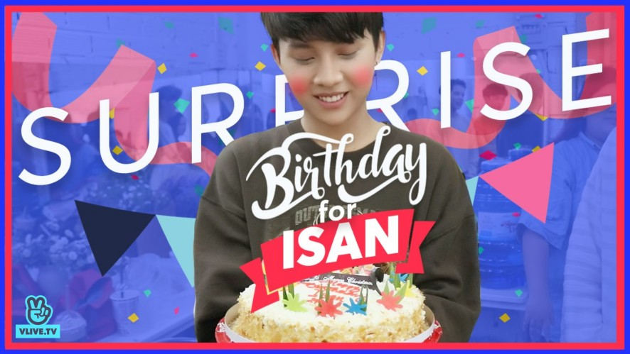[SOL - 'STAGE OF LOVE' THE SERIES | SPECIAL] - Surprise Birthday For Isan