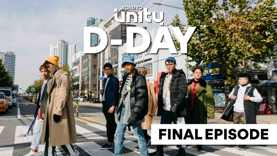 ROAD TO UN1TY Eps. 5 - 'D-Day'
