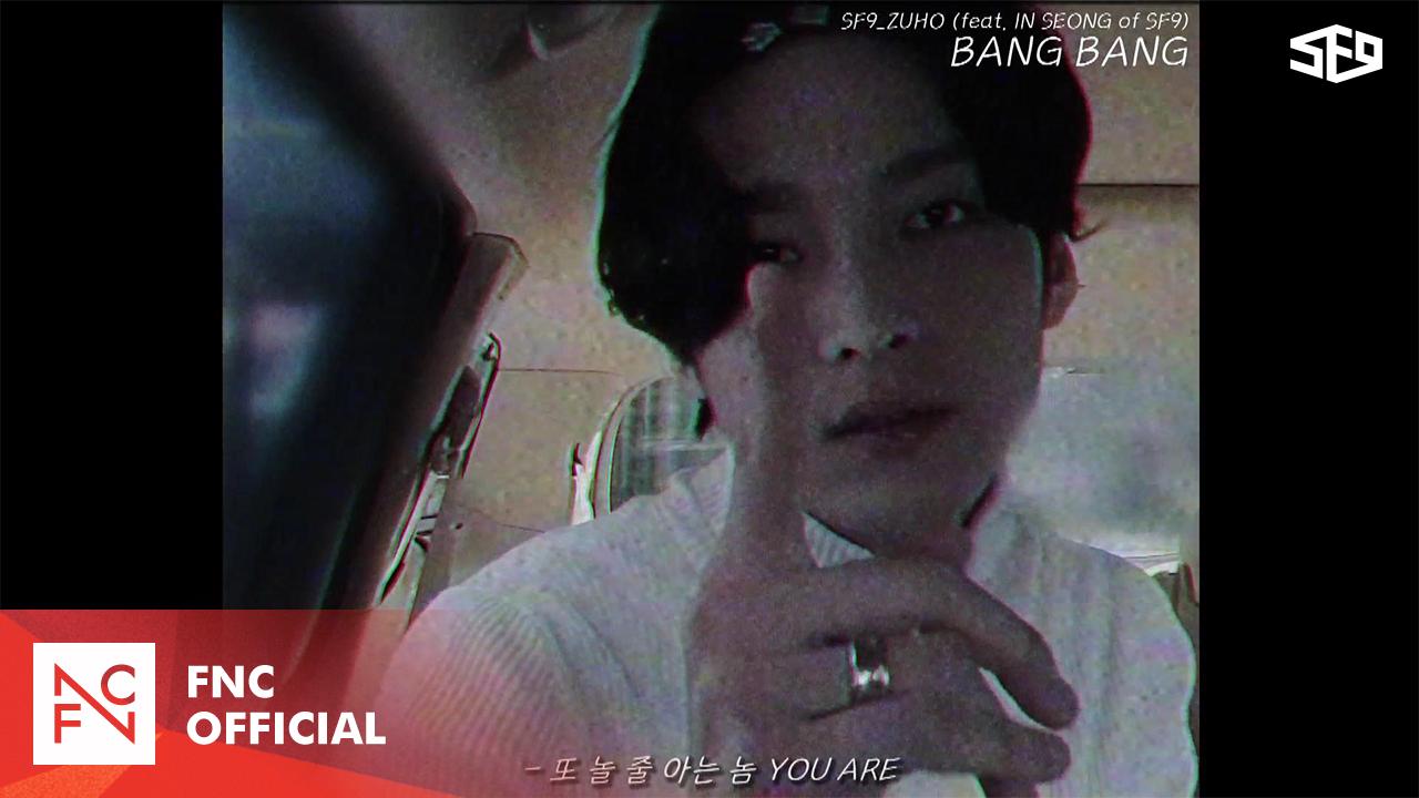 SF9 ZUHO – BANG BANG (feat. INSEONG of SF9)
