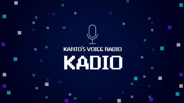 KANTO'S VOICE RADIO : KADIO #1