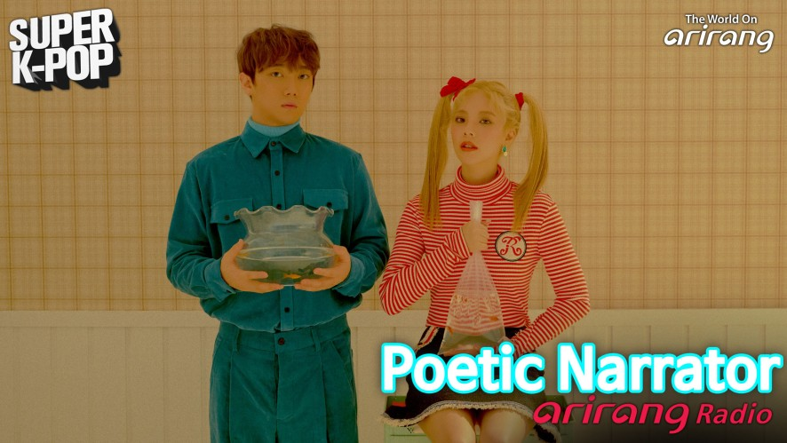 Arirang Radio (Super K-Pop / Poetic Narrator 시적화자)