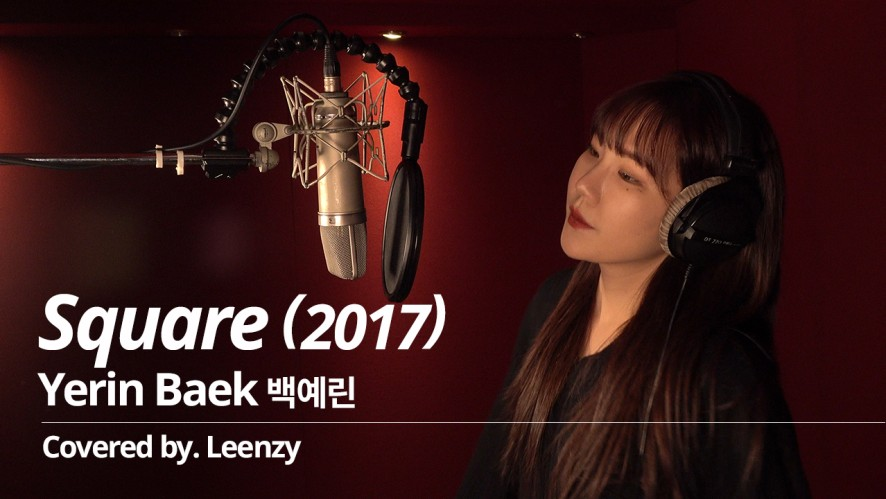 [LIVE] 백예린 (Yerin Baek) - Square (2017) (Covered by Leenzy)