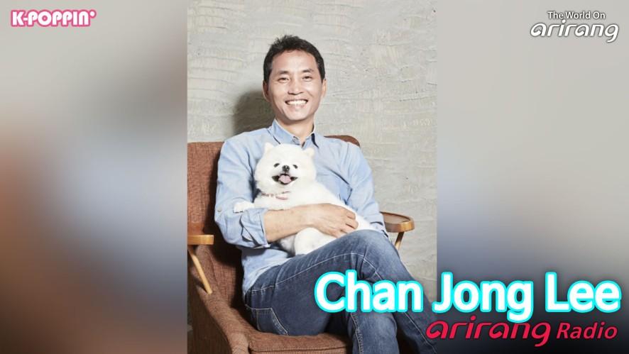 Arirang Radio (K-Poppin'/ Chan Jong Lee 이찬종)