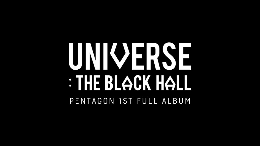 [UNIVERSE : THE BLACK HALL] ALBUM COMMENTARY