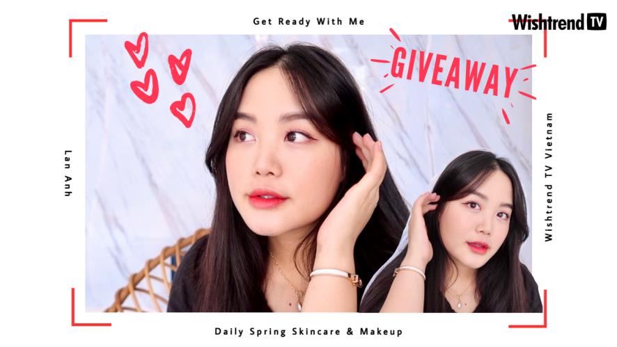 [GRWM] Daily Spring Makeup cùng Host Lan Anh