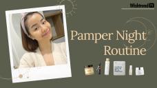 Pamper Night Routine 2020 🌛