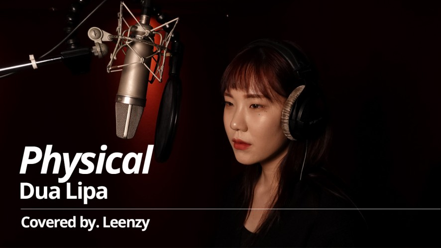[LIVE] Dua Lipa - Physical Covered by 린지(Leenzy)