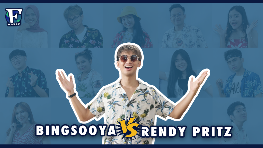 Bingsooya VS Rendy Pritz [#F_WORLD #EP14]