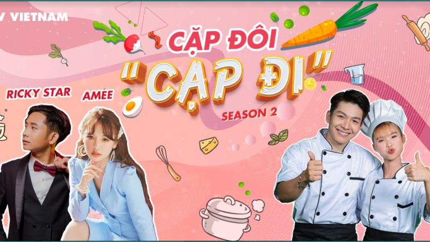 [Season 2] Cặp đôi cạp đi - Tập 4 - Khách mời Amee ft Ricky Star
