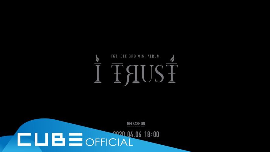 "(G)I-DLE - 3rd Mini Album ""I trust"" Concept Preview 1"
