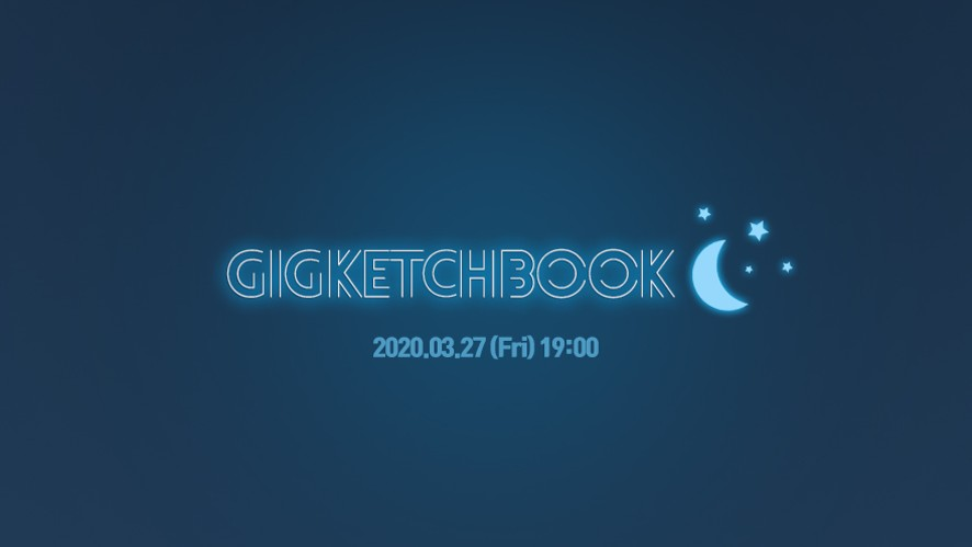 [G.I.G] GIGKETCHBOOK 🌙