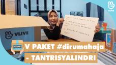 V PAKET #dirumahaja - TANTRISYALINDRI