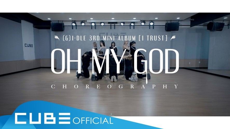 (G)I-DLE - 'Oh my god' (Choreography Practice Video)