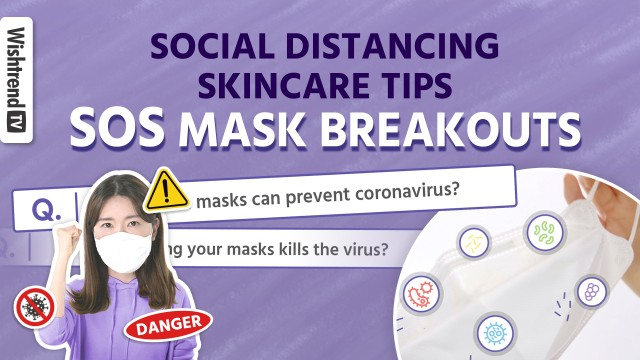 Skincare Routine For Wearing Masks   Our Tips to Staying Safe and Healthy During Quarantine