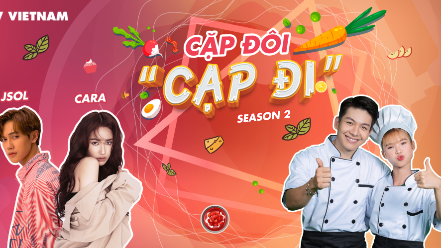 [Season 2] Cặp đôi cạp đi - Tập 7 - Khách mời Cara ft JSOL
