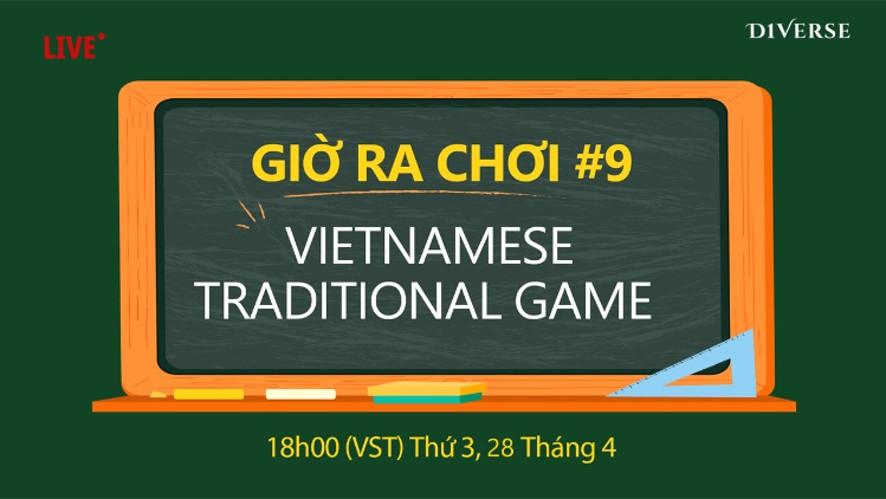[LIVE - GIỜ RA CHƠI] VIETNAMESE TRADITIONAL GAME