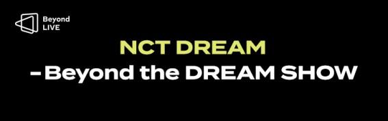 [코드 입력 상품] NCT DREAM - Beyond the DREAM SHOW