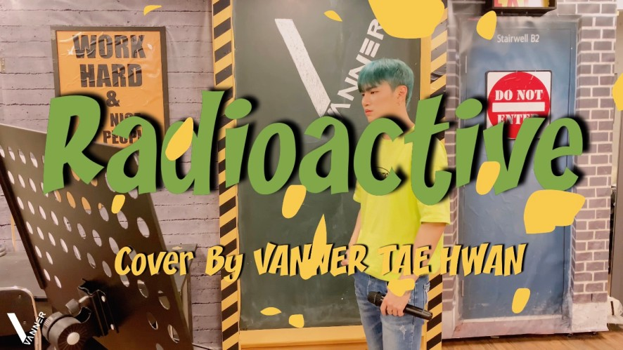 [VANNER] 'Imagine dragons - Radioactive' Cover by 태환