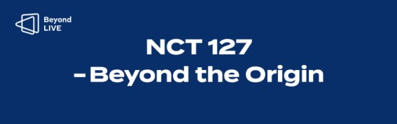 [코드 입력 상품] NCT 127 - Beyond the Origin (Beyond LIVE + VOD)