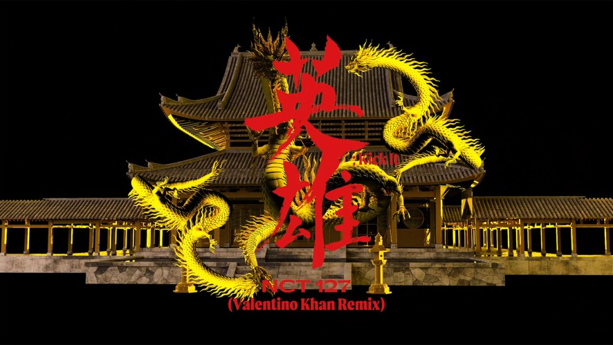 "NCT 127 ""Kick It (Valentino Khan Remix)"" MV"